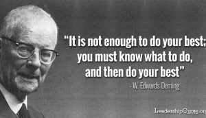 Deming_know what to do and then do your best