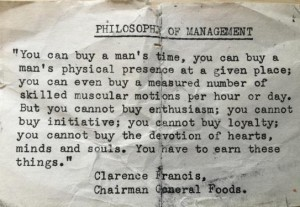 Philosophy of management - Clarence Francis General Foods